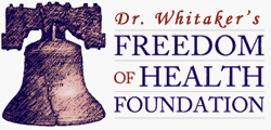 Dr. Whitaker's Freedom of Health Foundation